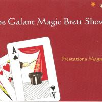 THE GALANT MAGIC BRETT SHOW
